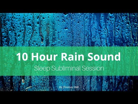 Control Your Anger - (10 Hour) Rain Sound - Sleep Subliminal - By Thomas Hall