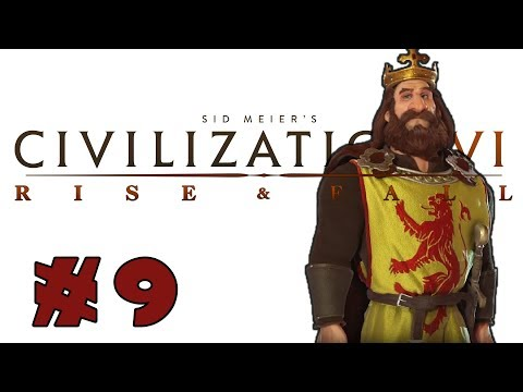 Civilization VI: Rise and Fall! -- SCOTLAND -- Part 9