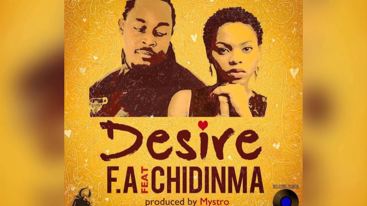 Download DESIRE-F.A ft. Chidinma [New Liberian Music 2015]
