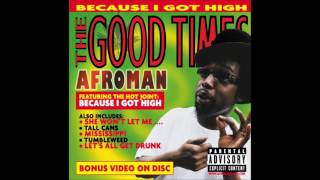 Download lagu Afroman - Crazy Rap (Colt 45 & 2 Zig Zag) [HD]