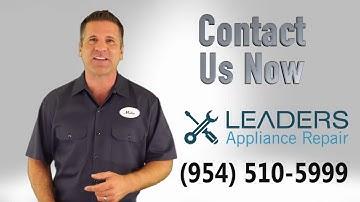Appliance Repair Pompano Beach FL by Leaders Appliance Repair
