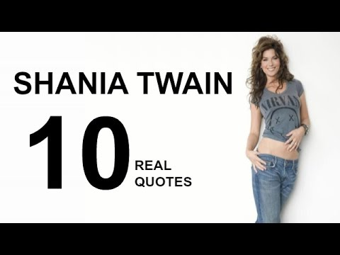 Shania Twain 10 Real Life Quotes on Success | Inspiring | Motivational Quotes