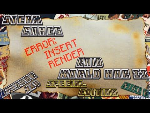 Steam Games SP; Raid World War II: Special Edition - Ep.25   Side B: Outlaw Raid #2   Forest Convoy  