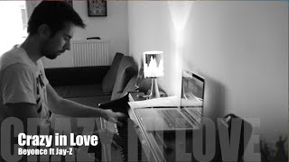 """Crazy in love"" - Beyonce piano cover reprise HD"