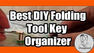 How to make a DIY Folding Tool Key Organizer- Or-Jack Knife Style Key Holder!