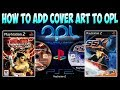 [PS2] HOW TO ADD COVER ART TO OPL [2018]