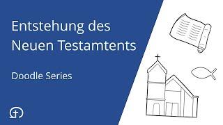Wie entstand der Kanon des Neuen Testaments?