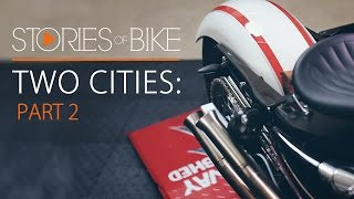 Stories of Bike | Two Cities: Part 2 (A Harley-Davidson 48 Sportster Story)