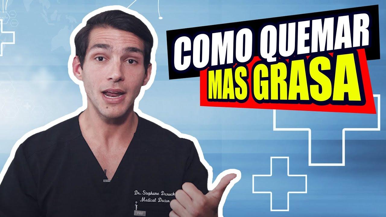 COMO QUEMAR MAS GRASA (El Doctor Recomienda) - SALUD GYMTOPZ