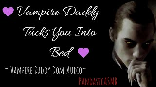 ASMR || Vampire DD - It's Time For Bed Little One (Gender Neutral)