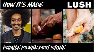 Lush How It's Made: Pumice Power Foot Soap (2018)