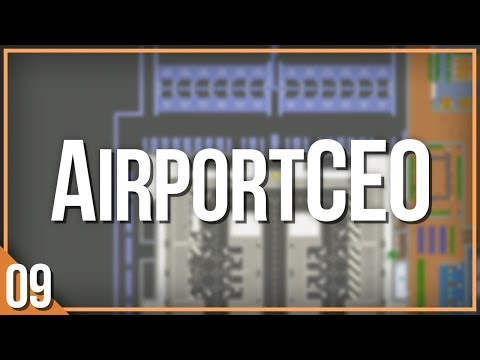 AirportCEO | PART 8 | MAJOR PLANS