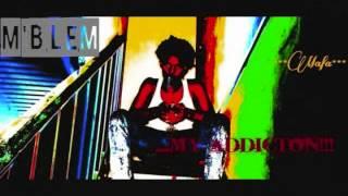 MBlem - Addiction