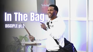 """""""In The Bag"""" 