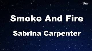 Smoke and Fire - Sabrina Carpenter Karaoke 【No Guide Melody】 Instrumental