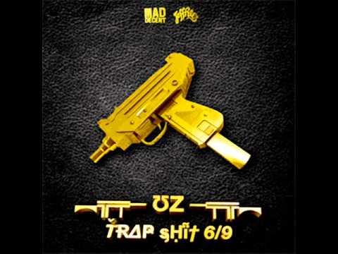 UZ - Trap Shit V7
