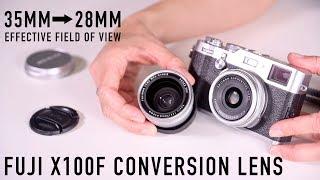 Fuji X100F Wide Angle Conversion Lens!