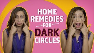 Home Remedies For Dark Circles | Fashion | Beauty | Pinkvilla