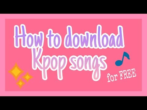how-to-download-kpop-songs-for-free!!