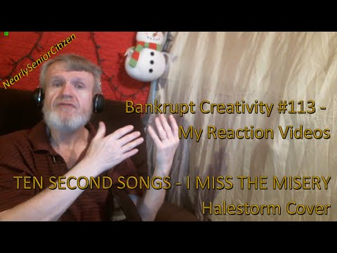 TEN SECOND SONGS - I MISS THE MISERY : Bankrupt Creativity #113 - My Reaction Videos