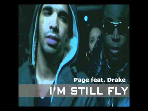 "Page feat. Drake : ""I'm Still Fly"""