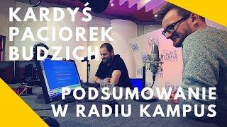 Paciorek, Kardyś, Budzich - podsumowujemy rok w radiu Kampus