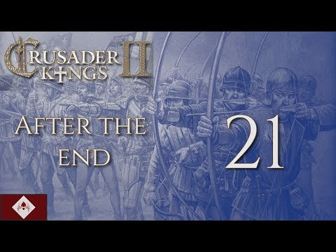 "CK2: After the End ""From Sea to Shining Sea"" Part 21"