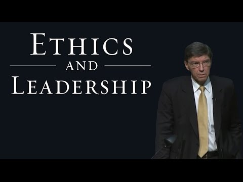 Lectures on Ethics and Leadership - Clayton Christensen