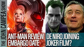 Ant-Man 2 Reviews Date, Robert De Niro Joining Joker Film Report