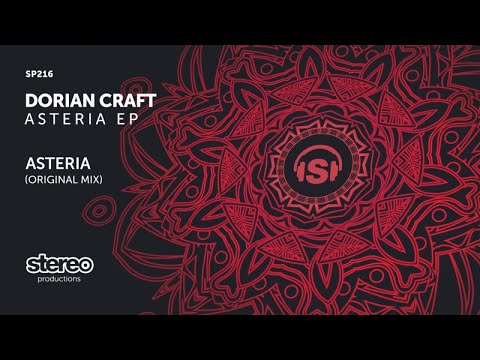 Dorian Craft - Asteria - Original Mix