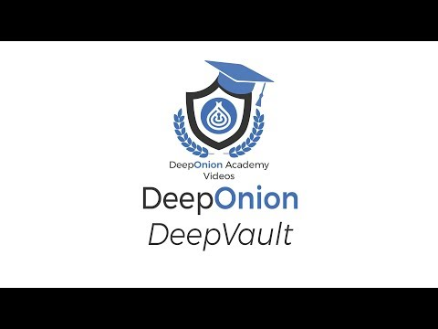 DeepOnion Academy Videos | DeepOnion DeepVault - A Digital Notary Service