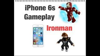 ROBLOX Ironman IPhone 6s (Gone wrong)