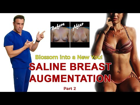 Breast Augmentation Saline - Part 2