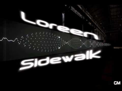 Loreen - Sidewalk (Male Version)