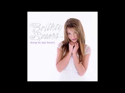 Britney Spears - Deep in my heart mp3