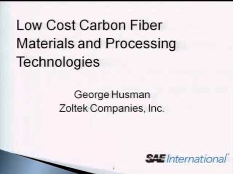 Low Cost Carbon Fiber Materials and Processing Technologies