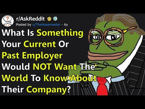 """People Reveal """"Dirtiest Work Secrets"""" The Company They Work For Is Hiding From The World r/AskReddit"""