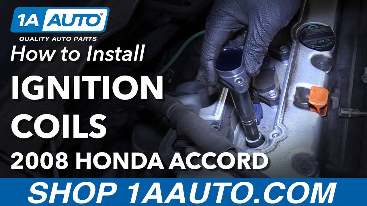 How To Install Replace Ignition Coils 2008 Honda Accord Youtube 2012 Pilot Wiring Harness
