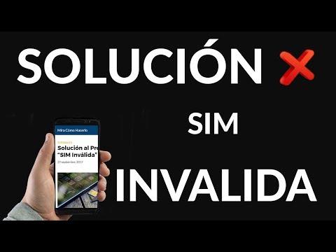 """Solución al Problema """"SIM Inválida"""""""