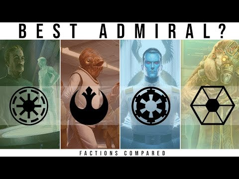 Which Star Wars Faction has the BEST ADMIRAL?  Star Wars Legends Lore