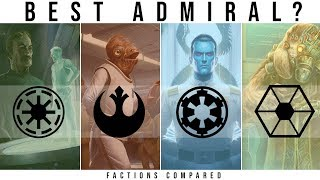 Which Star Wars Faction has the BEST ADMIRAL? | Star Wars Legends Lore