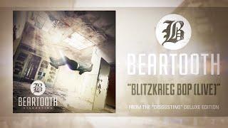 beartooth blitzkrieg bop live audio