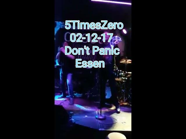 Jahresabschlusskonzert 2017 - 5TimesZero im Don't Panic Essen.