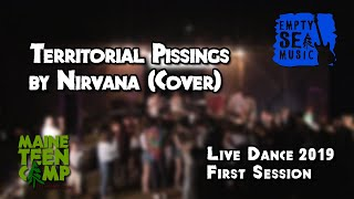 Territorial Pissings by Nirvana (Cover) - Maine Teen Camp