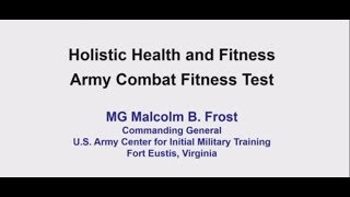 The Role of the new Army Combat Fitness Test