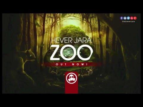 Hever Jara - Zoo (Original Mix)
