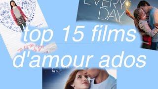 TOP 15 FILMS ROMANTIQUES ADOLESCENT