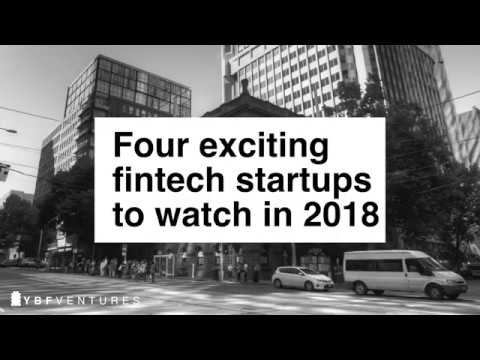 4 fintech startups to watch in 2018, brought to you by YBF Ventures