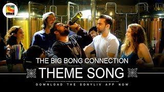 Theme Song - The Big Bong Connection - Surjo Bhattarcharya - Shibasish Banerjee