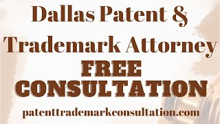 Trademark Attorney Dallas - Get a Free Consultation Right Now!
